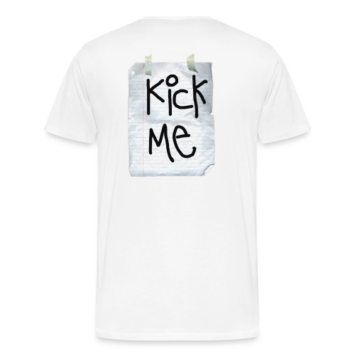 kick me! 2 - Men's Premium T-Shirt