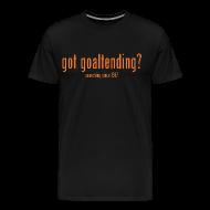 T-Shirts ~ Men's Premium T-Shirt ~ got goaltending?