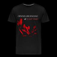 T-Shirts ~ Men's Premium T-Shirt ~ Dennis Gruenling & Jump Time! 3X t-shirt