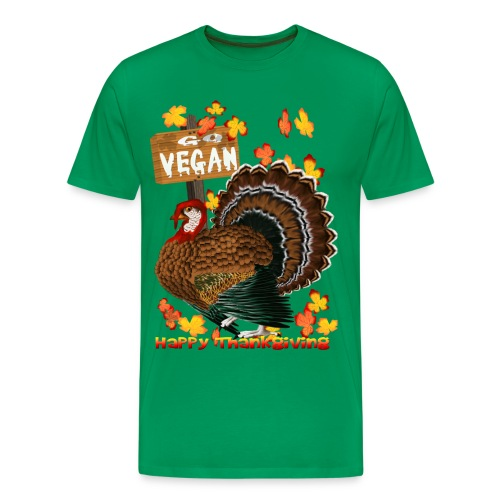 Go Vegan!! Thanksgiving - Men's Premium T-Shirt