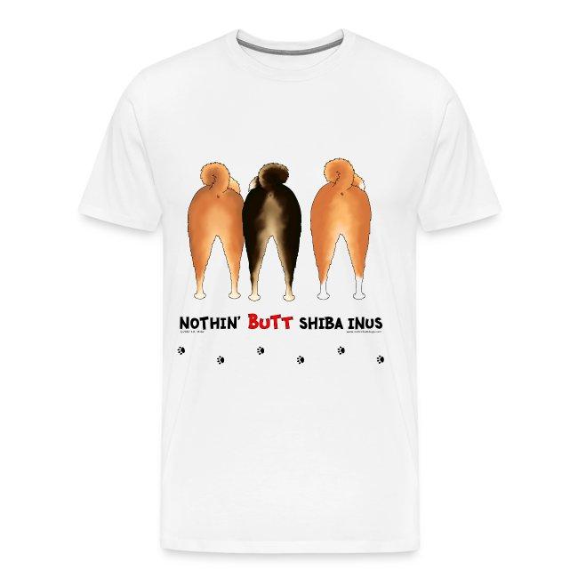 Nothin 39 Butt Dogs Nothin Butt Shiba Inus T Shirt Mens