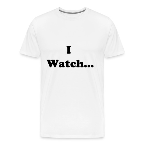 I Watch MKFatalities T-Shirt (White) - Men's Premium T-Shirt