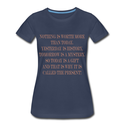 The Present - Women's Premium T-Shirt