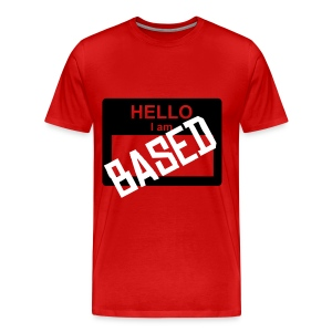 I AM BASED - Men's Premium T-Shirt