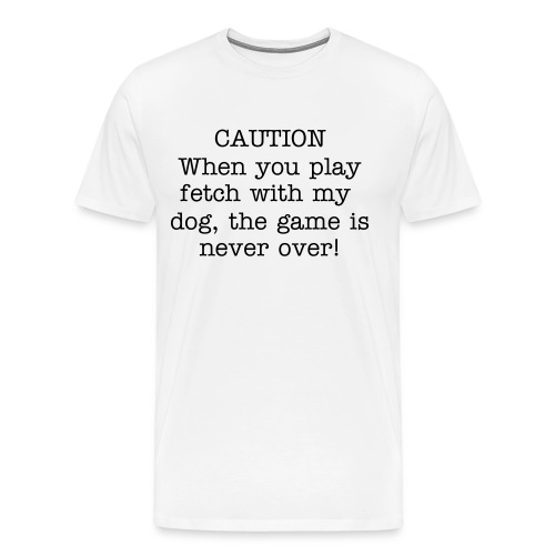 Fetch with my dog - Men's Premium T-Shirt
