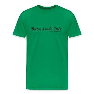 Better Foods Deli - Black Text - Men's Premium T-Shirt
