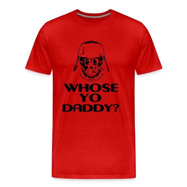 Whose Your Daddy