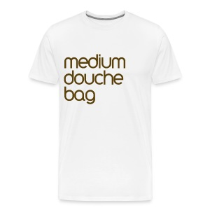 Douche Bag - Men's Premium T-Shirt