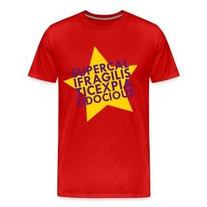SUPERCALIFRAGILISTICEXPIALIDOCIOUS T-Shirt for Men - Men's Premium T-Shirt