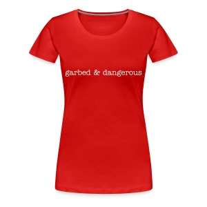 garbed & dangerous -- women's plus size tee in red - Women's Premium T-Shirt