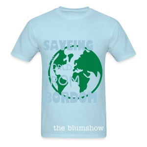 Saving the WORLD  - Men's T-Shirt