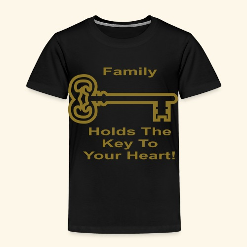 Family Holds The Key To Your Heart - Toddler Premium T-Shirt