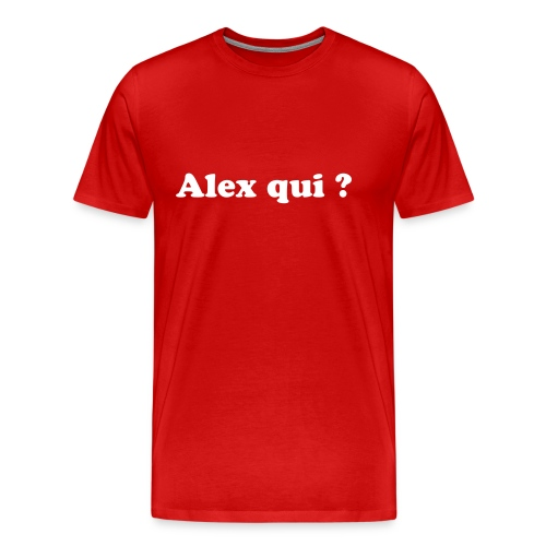 Alex qui 2 (HOMME) - Men's Premium T-Shirt
