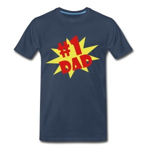 #1 Dad  - Father's Day Special - Limited Quantity T-Shirt for Men - Men's Premium T-Shirt