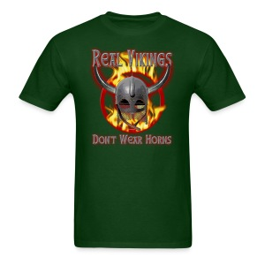 Real Vikings Don't Wear Horns - Green T-Shirt - Men's T-Shirt