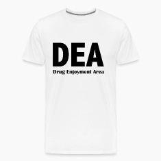 DEA - Drug Enjoyment Area