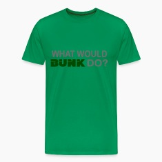 What Would Bunk Do?