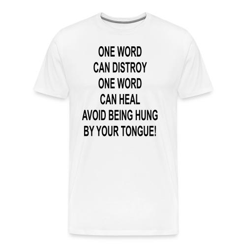 One Word - Men's Premium T-Shirt
