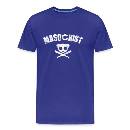Masochist - Men's Premium T-Shirt