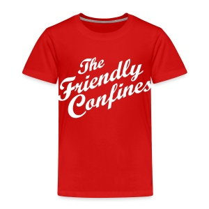 Friendly Confines Toddler T-Shirt - Toddler Premium T-Shirt