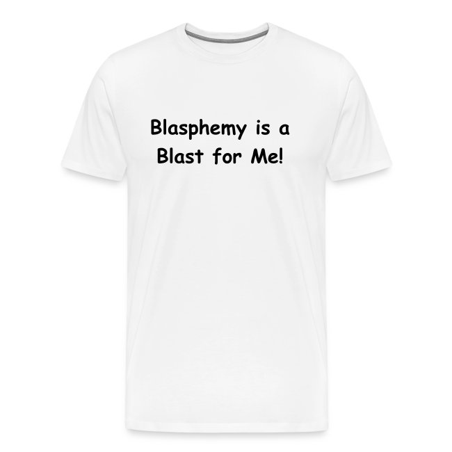 Men's - Blasphemy (black lettering)