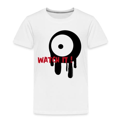 TODDLER WATCH IT - Toddler Premium T-Shirt