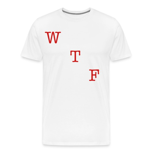 What The ? - Men's Premium T-Shirt