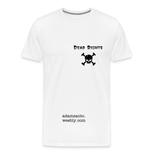 Dead Rights Fan Club - Men's Premium T-Shirt