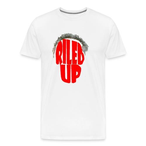 Riled Up - White - Men's Premium T-Shirt