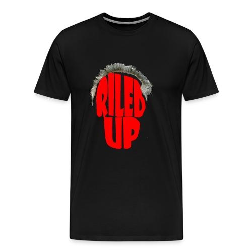 Riled Up - Black - Men's Premium T-Shirt