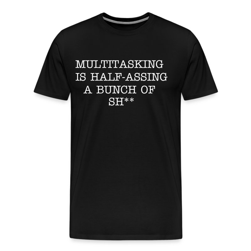 Multitasking - Men's Premium T-Shirt