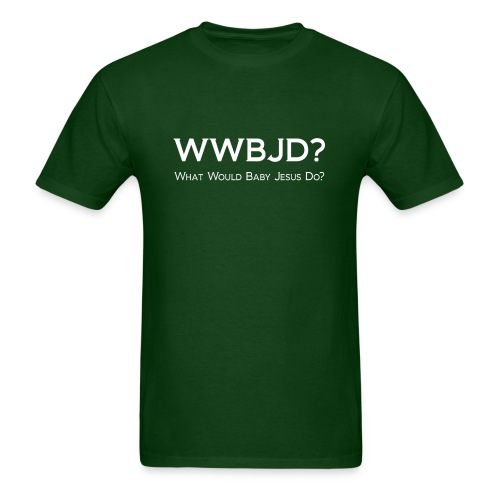 WWBJD? (Men) - Men's T-Shirt