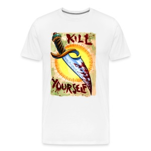 Kill Yourself - Men's Premium T-Shirt