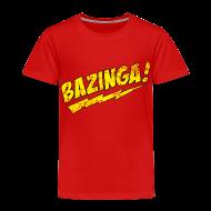 Baby & Toddler Shirts ~ Toddler Premium T-Shirt ~ BAZINGA T-Shirt Sheldon Toddler T-Shirt