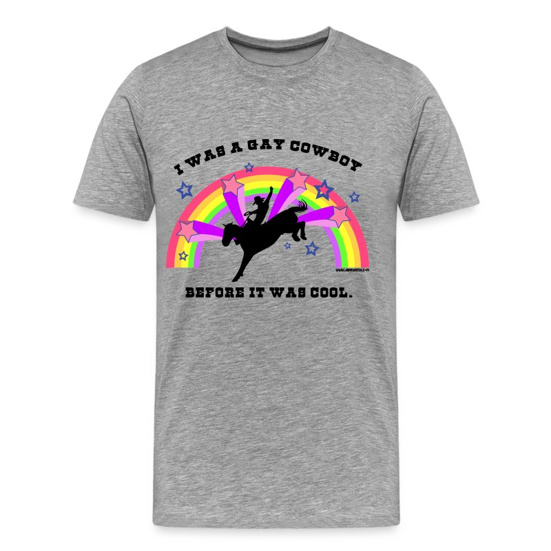 I Was a Gay Cowboy Before It Was Cool T-Shirt (XXL Tee) T-Shirt ...