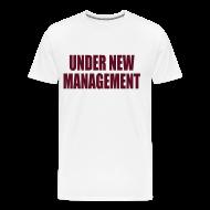 T-Shirts ~ Men's Premium T-Shirt ~ Under New Management