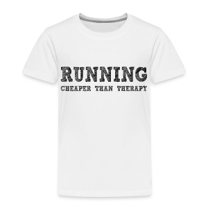 Running - Cheaper Than Therapy Toddler T-Shirt - Toddler Premium T-Shirt
