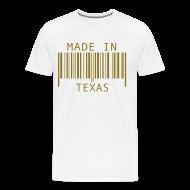 T-Shirts ~ Men's Premium T-Shirt ~ Made in Texas