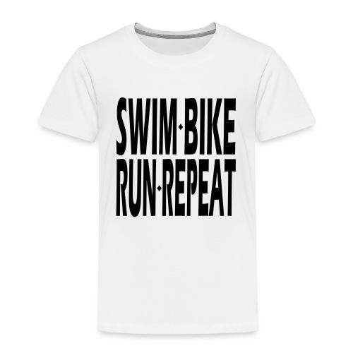 Swim Bike Run Repeat - Toddler Premium T-Shirt