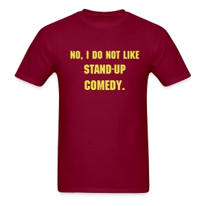 Don't Like Stand-up - Men's T-Shirt