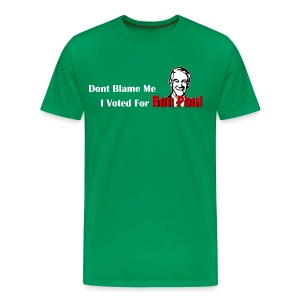 Don't Blame Me, I Voted For Ron Paul (Green) - Men's Premium T-Shirt