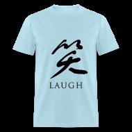 T-Shirts ~ Men's T-Shirt ~ Laugh - Chinese