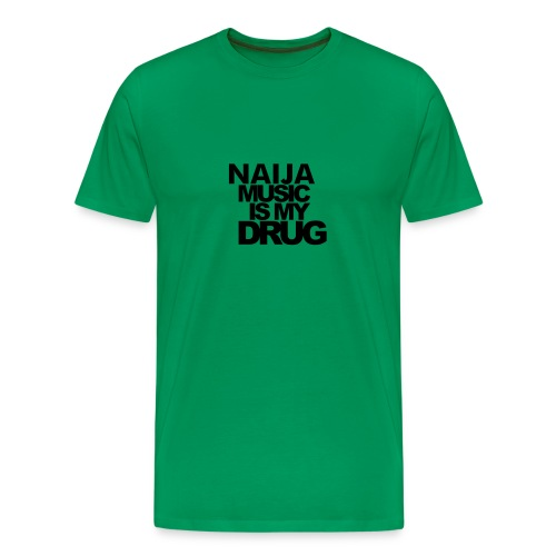 naija music addict - Men's Premium T-Shirt