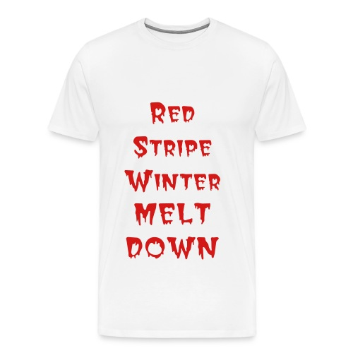 RED STRIPE WINTER MELT DOWN - Men's Premium T-Shirt