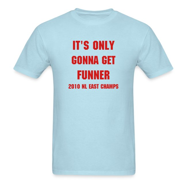 Only Gonna Get Funner- 2010 NL EAST CHAMPS
