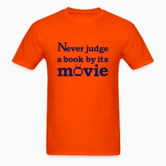 Orange Never judge a book by its movie T-Shirts