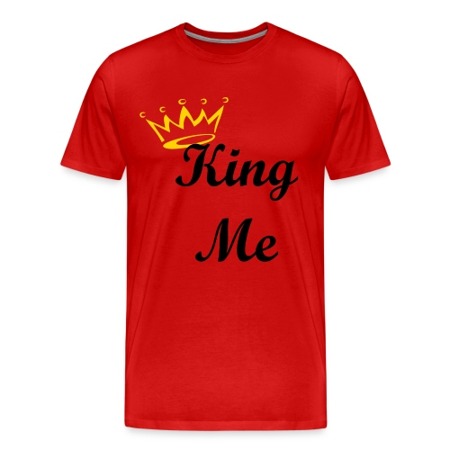 King Me - Men's Premium T-Shirt