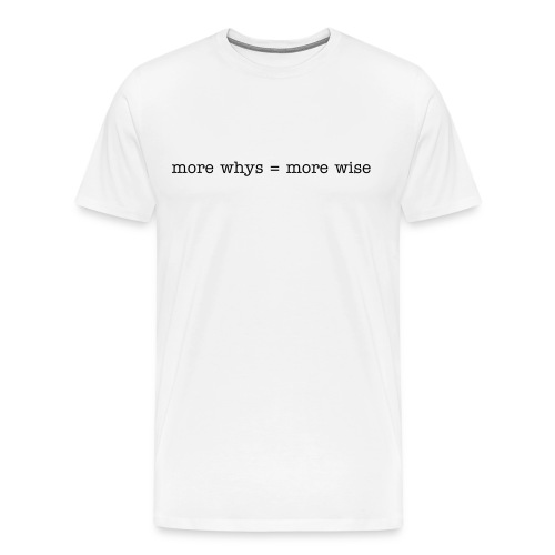 more wise - Men's Premium T-Shirt