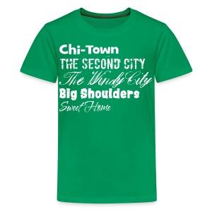 Chi-Town Sweet Home - Kids' Premium T-Shirt