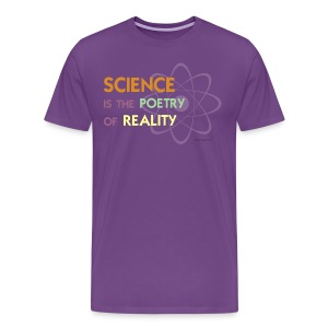 Science is the Poetry of Reality - Men's Premium T-Shirt